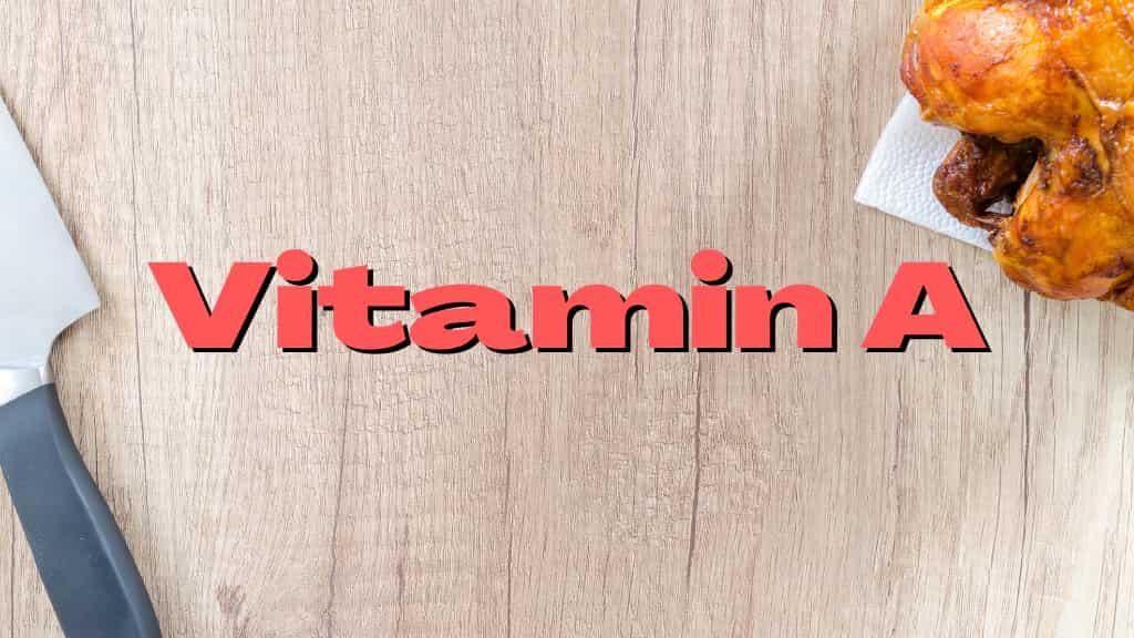 鶏肉はビタミンAが豊富!